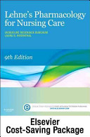 Lehne s Pharmacology for Nursing Care   Text and Elsevier Adaptive Learning Package