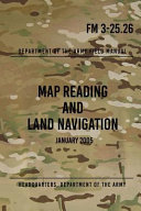 Fm 3 25 26 Map Reading and Land Navigation