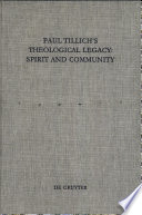 Paul Tillich s Theological Legacy