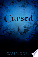 Cursed  Cursed Magic Series  Book One