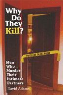 Why do they kill
