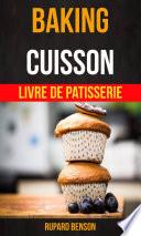 Baking  Cuisson   Livre De Patisserie