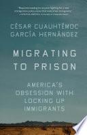 Migrating to Prison Book PDF