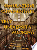 Simulazioni Commentate Test Universit   Medicina