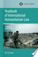 Yearbook of International Humanitarian Law 2015
