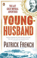 Younghusband His Colonial Career As A Military Adventurer And