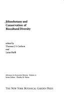 Ethnobotany And Conservation Of Biocultural Diversity