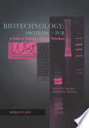 Biotechnology Proteins To Pcr book