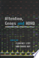 Attention, Genes and ADHD