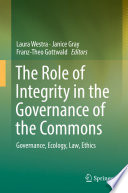 The Role of Integrity in the Governance of the Commons