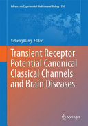 Transient Receptor Potential Canonical Channels And Brain Diseases