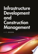 Infrastructure Development And Construction Management