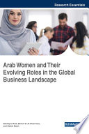 Arab Women And Their Evolving Roles In The Global Business Landscape book