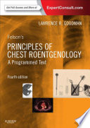 Felson s Principles of Chest Roentgenology  a Programmed Text