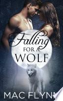 Falling For A Wolf  1  BBW Werewolf Shifter Romance