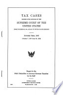 Tax Cases Decided With Opinions By The Supreme Court Of The United States