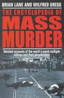 The Encyclopedia Of Mass Murder book