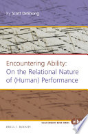 Encountering Ability  On the Relational Nature of  Human  Performance