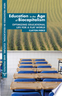 Education in the Age of Biocapitalism