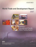 World Trade and Development Report 2007