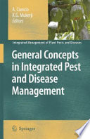 General Concepts In Integrated Pest And Disease Management book
