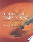 Fundamental Pharmacology for Pharmacy Technicians