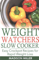 WEIGHT WATCHERS RECIPES  Weight Watchers Slow Cooker Cookbook the SmartPoints Di