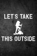 Let S Take This Outside