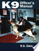 K9 Officer's Manual