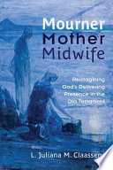 Mourner Mother Midwife