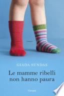 Le mamme ribelli non hanno paura Book Cover