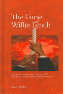 The Curse of Willie Lynch