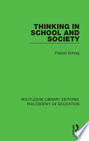Thinking in School and Society Integrates Relevant Ideas From Philosophy Psychology