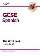 GCSE Spanish Workbook - Higher