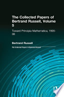The Collected Papers of Bertrand Russell  Volume 5