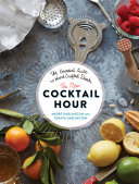 The New Cocktail Hour Book