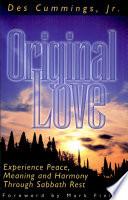 Original Love : ...