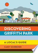 Discovering Griffith Park Book PDF