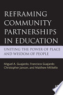 Reframing Community Partnerships in Education