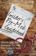 Insider s Pre Med Guidebook