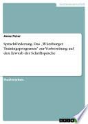 """Sprachförderung am Beispiel des """"Würzburger Trainingsprogramm zur Vorbereitung auf den Erwerb der Schriftsprache"""""""