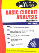 Schaum s Outline of Basic Circuit Analysis
