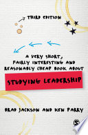 A Very Short  Fairly Interesting and Reasonably Cheap Book about Studying Leadership