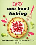Easy One Bowl Baking