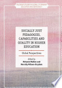 Socially Just Pedagogies  Capabilities and Quality in Higher Education
