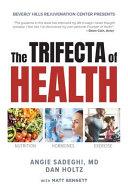 The Trifecta of Health Book PDF