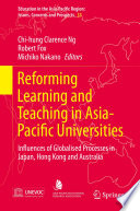 Reforming Learning and Teaching in Asia Pacific Universities