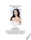 The Simple Guide To Katy Perry