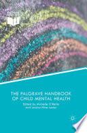 The Palgrave Handbook of Child Mental Health