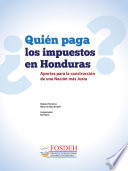 Qui  n Paga los Impuestos en Honduras